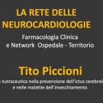 La rete delle Neurocardiologie: Tito Piccioni