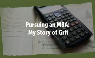 "calculator laying on textbook with text overlay ""Pursuring an MBA: My Story of Grit"""