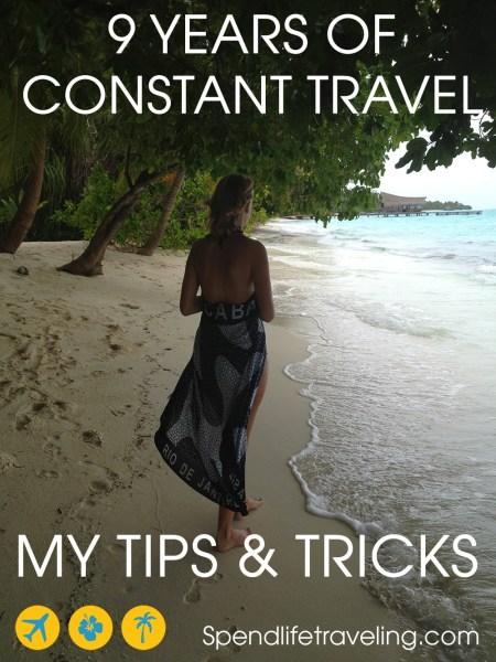 constant travel: tips & tricks