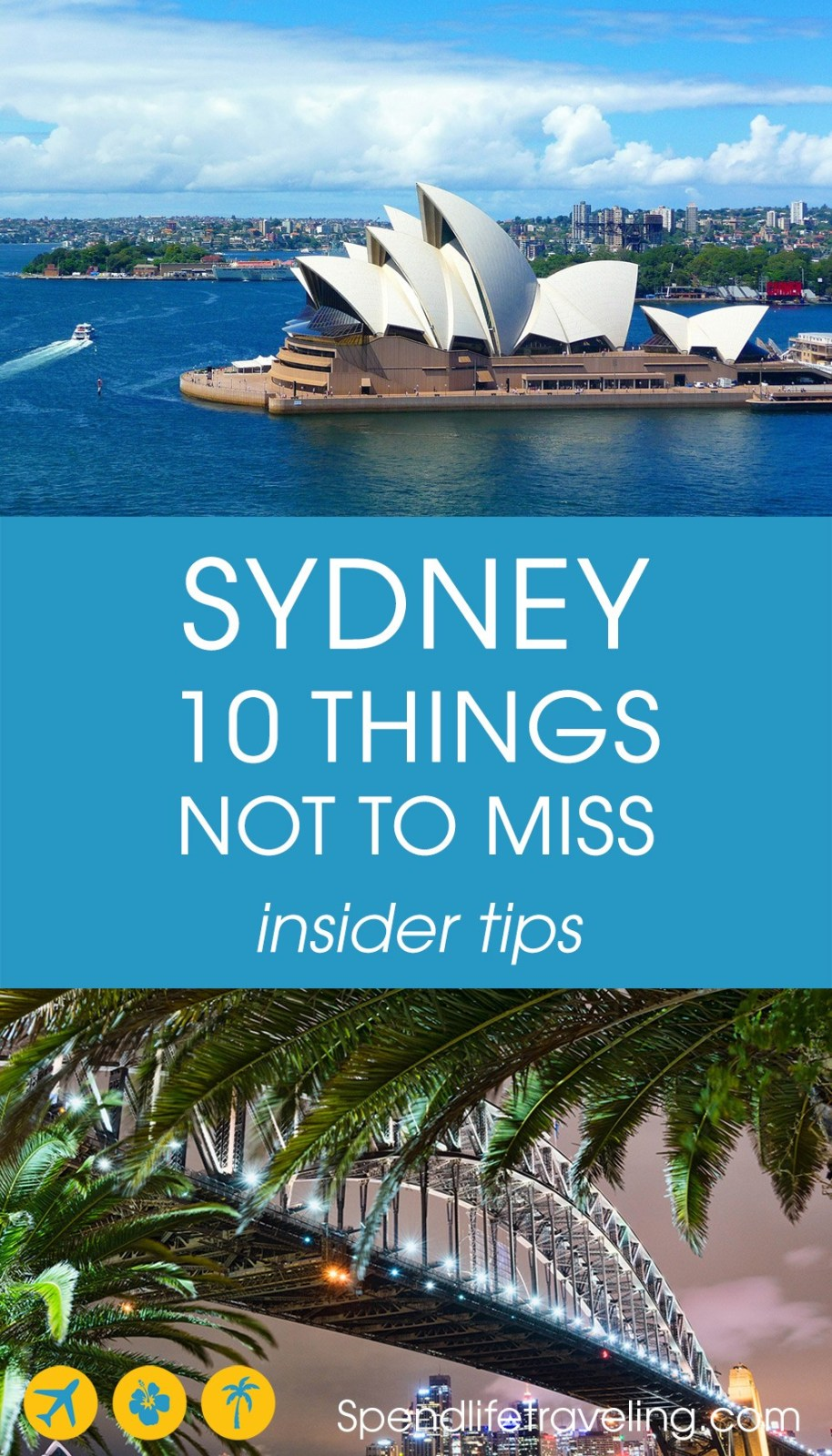 10 Things you definitely shouldn't miss when traveling to Sydney, Australia. Travel tips from a local. #Sydney #traveltips #Australia #travelguide