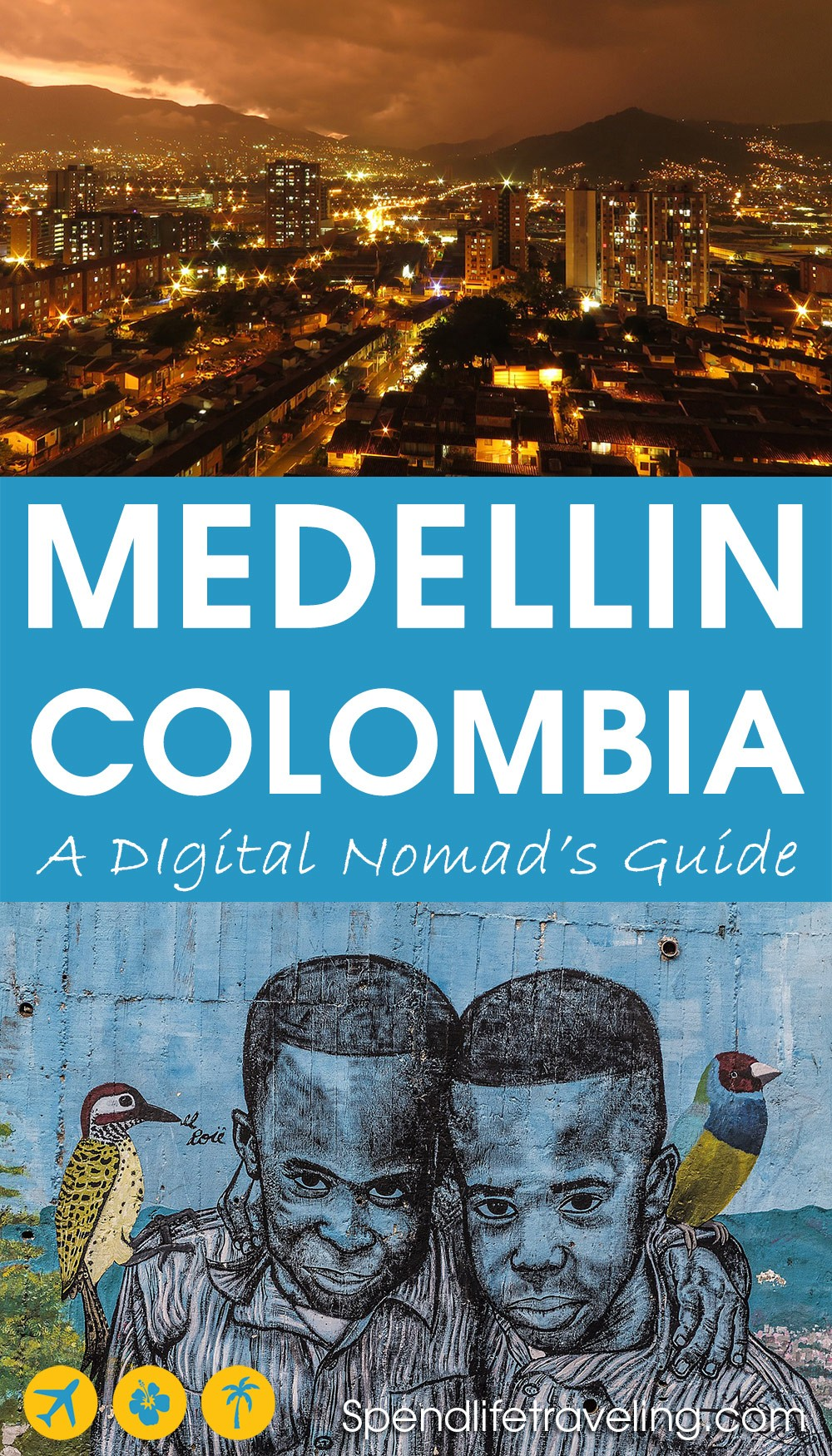 A digital nomad's guide to Medellin, Colombia. Are you thinking about spendling some time in Medellin to work remotely? Check out this practical guide with tips about where to stay, where to work from, what to do and more! #Medellin #digitalnomad #remotework #nomad #workremotely #spendlifetraveling