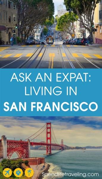 expat life in San Francisco, California