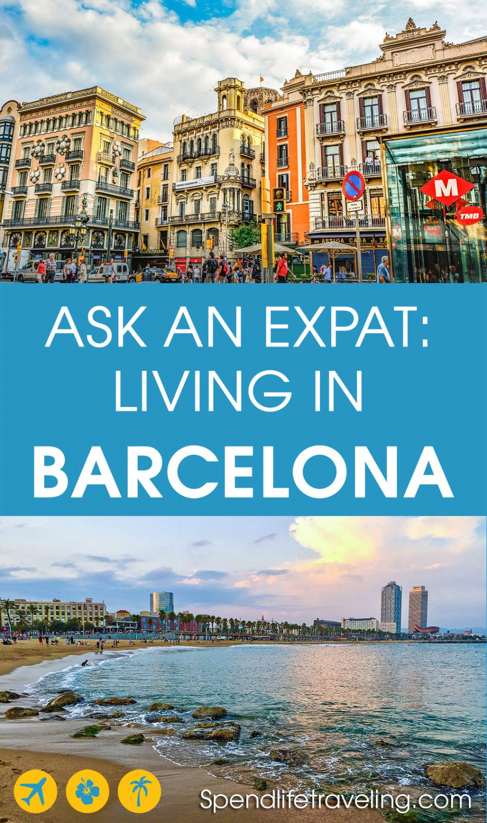 #Barcelona is a popular city for people to move to, from all over the world. But what is life in Barcelona really like? Check out this interview about moving to and living in this beautiful Spanish city. #expat #moveabroad #movetoSpain #liveabroad #workabroad