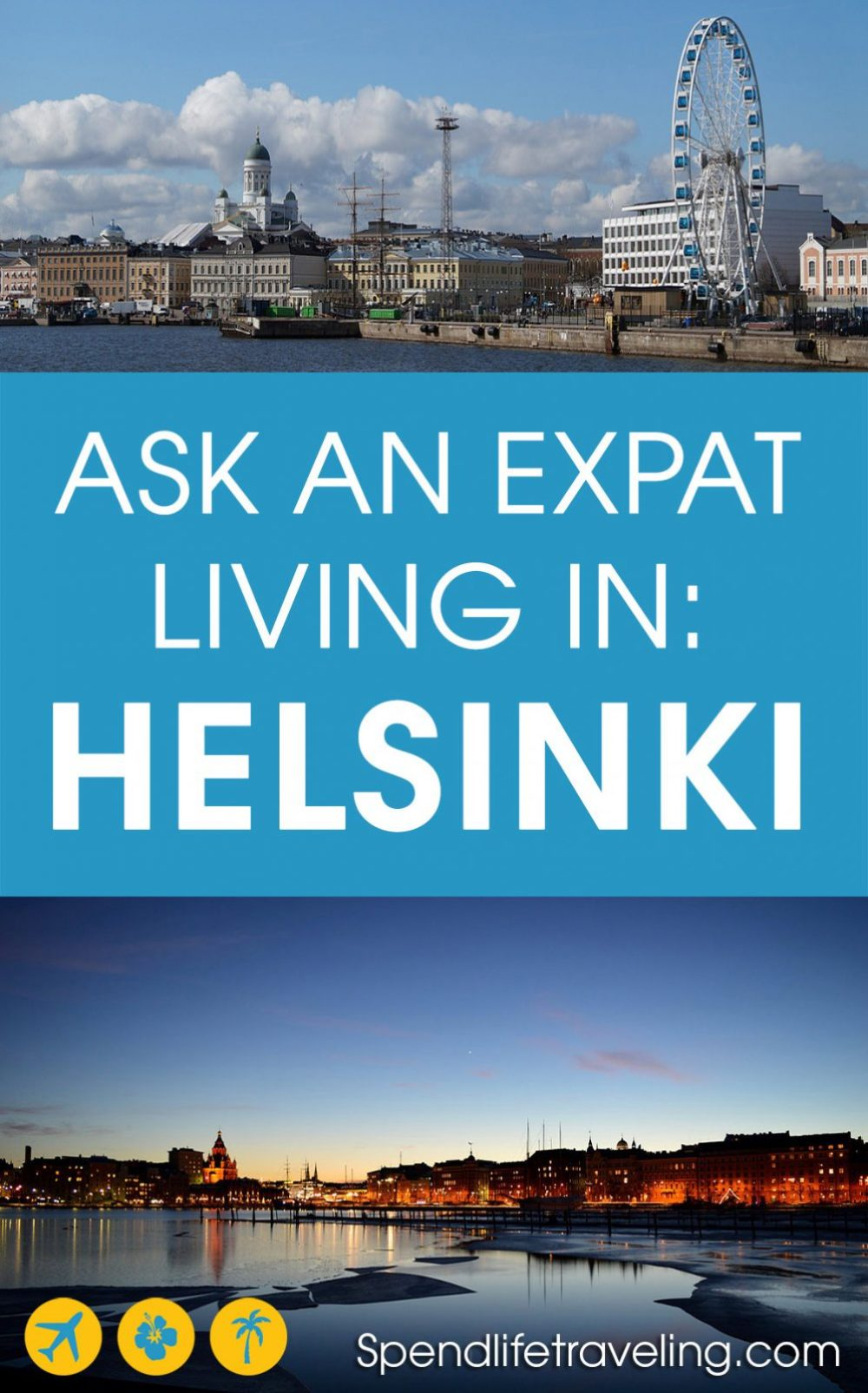 What is #Helsinki really like? Interview with an #expat about life in Helsinki, #Finland. #moveabroad #workabroad #expatlife
