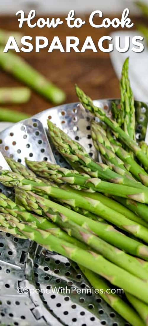 Everything you need to know from preparing asparagus to cooking asparagus and everything in between! Make perfect asparagus everytime with this helpful how to cook asparagus guide! #spendwithpennies #howtocookasparagus #kitchentips #howtoguide #sidedish #lowcarb