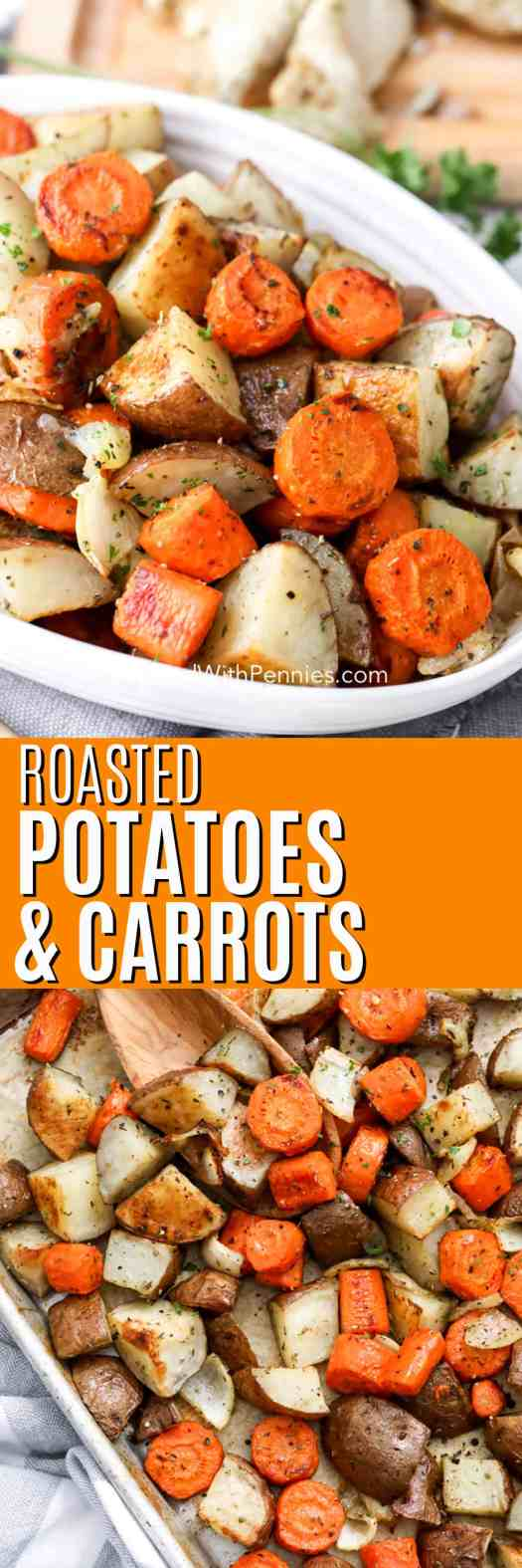 Top photo - A serving dish with roasted potatoes and carrots, garnished with parsley. Bottom photo - Roasted potatoes and carrots on a baking tray.