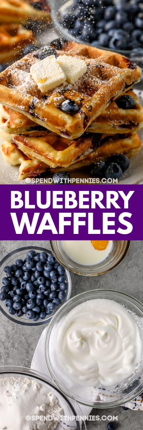 Blueberry Waffles ingredients in bowls & Blueberry Waffles with butter and a title