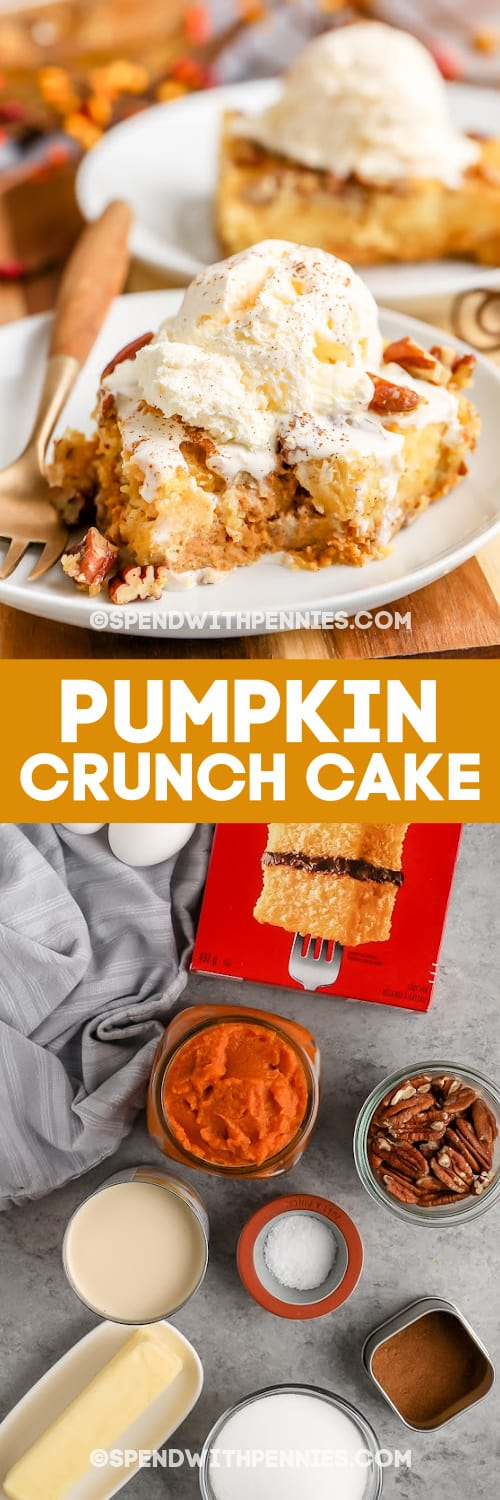 Pumpkin Crunch Cake and ingredients with text