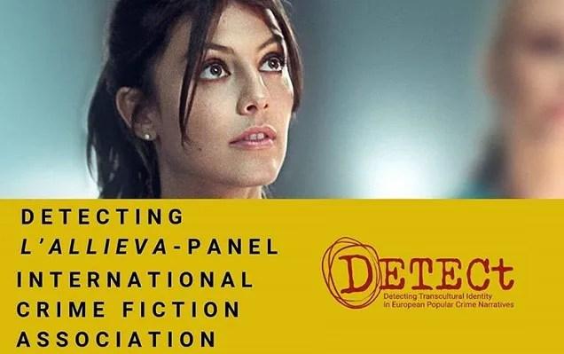 """L'International Crime Fiction Association studia il fenomeno della serie tv L'Allieva con un pannello speciale all'Ud'A """"DETECting L'Allieva"""""""