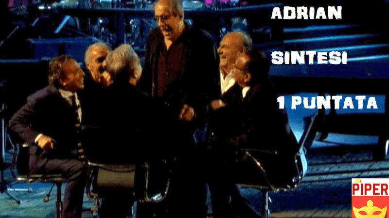 Adrian la serie evento episodio 1 SINTESI. Il ritorno di Adriano Celentano «Mi avete condannato, non ho dimenticato»