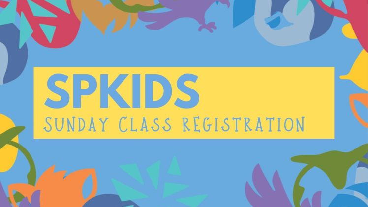 SPKids Reopening & Sunday Registration