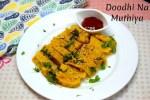 Doodhi Na Muthiya