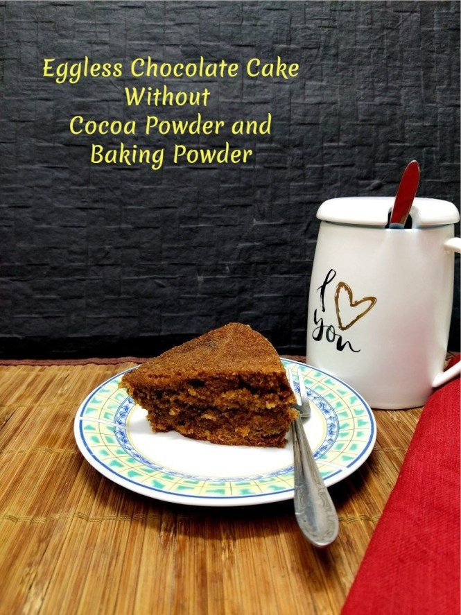Chocolate Cake without cocoa powder baking powder