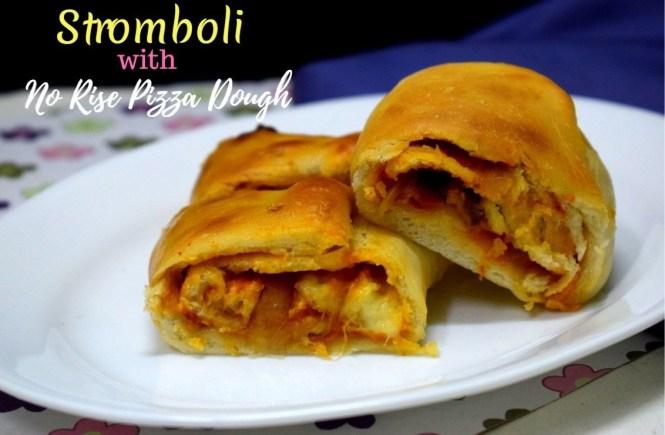 Stromboli with No Rise Pizza Dough