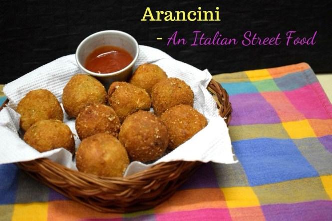 Arancini - An Italian Street Food