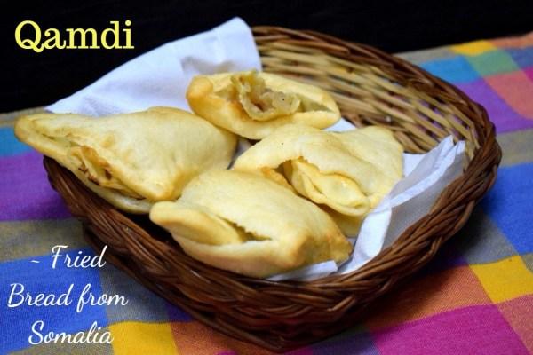 Qamdi ~ Fried Bread from Somalia