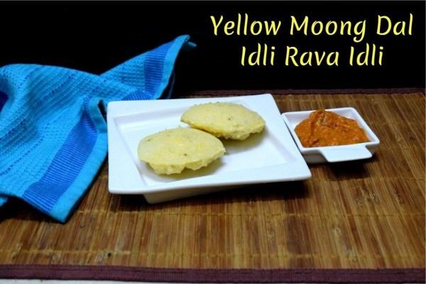 Yellow Moong Dal Idli Rava Idli