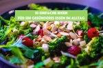 10 Ideen für ein gesünderes Essen im Alltag Spicy Love gesunde Ernährung healthyfood mealprep schnelle Rezepte