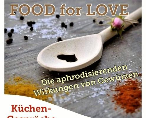 Küchengespräche Food for Love