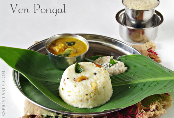 Pongal | Spicy Tasty
