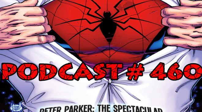 Podcast #460-New Spec Book, Old Ben Suit Back, Spider-Art Thief, Holland Burns Spidey