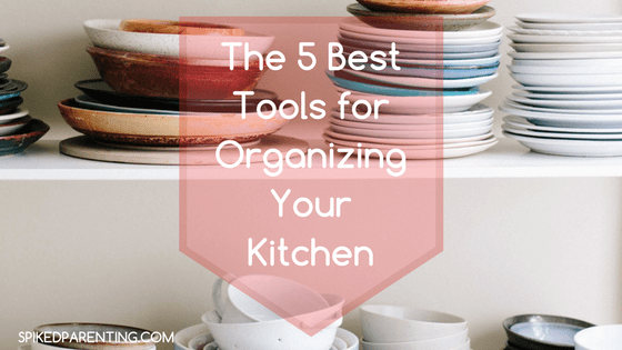 The 5 Best Tools for Organizing Your Kitchen