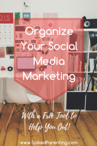Organize Your Social Media Marketing