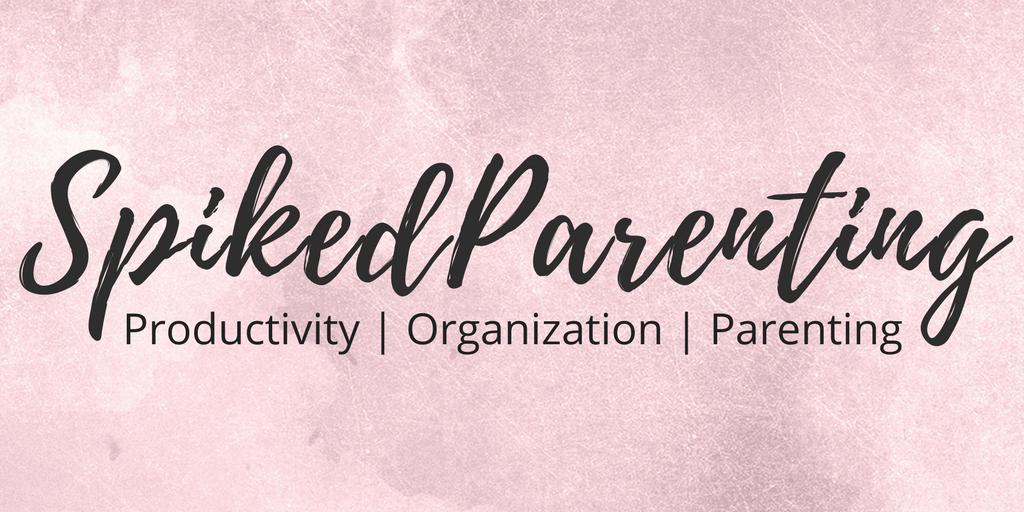 SpikedParenting | Productivity, Organization, Parenting