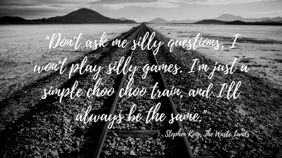Don't ask me silly questions, I won't play silly games.