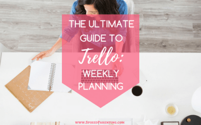 The Ultimate Guide to Trello: Weekly Planning