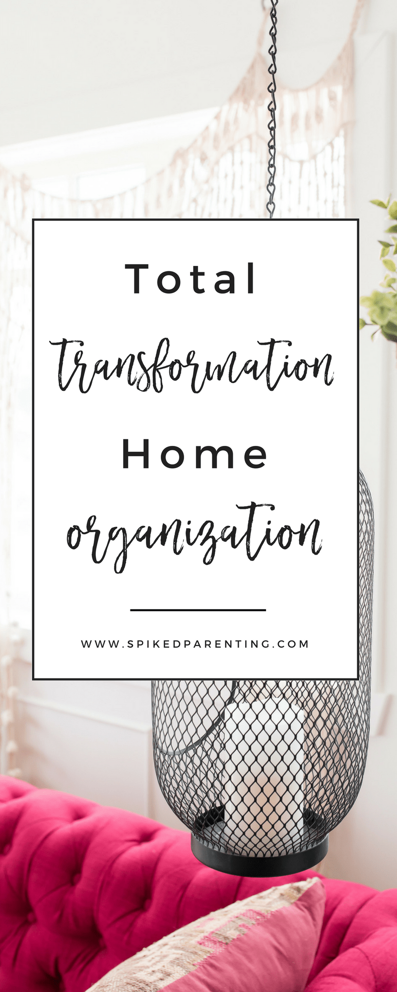 Workbooks total transformation workbook : Total Transformation Home Organization Course | SpikedParenting