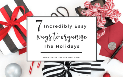 7 Incredibly Easy Ways to Organize the Holidays