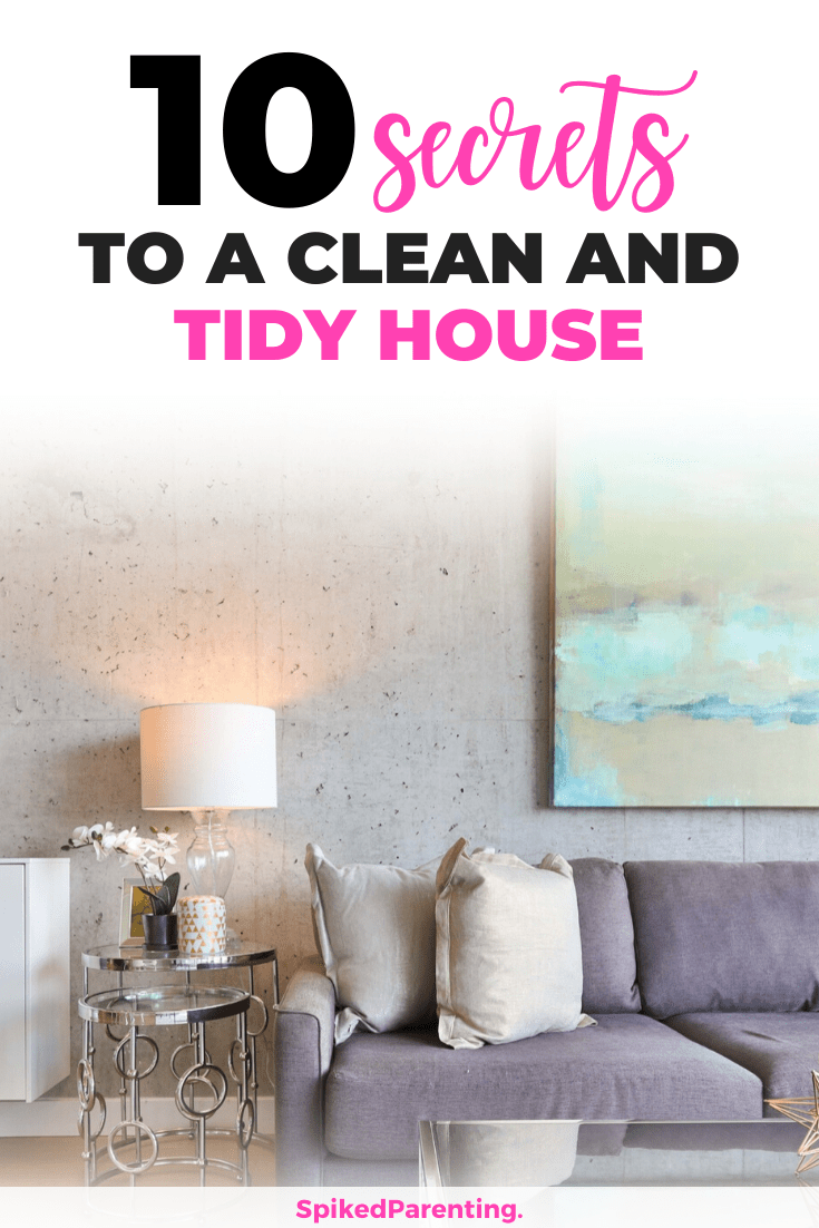 10 Simple Ways to Keep Your House Clean and Tidy