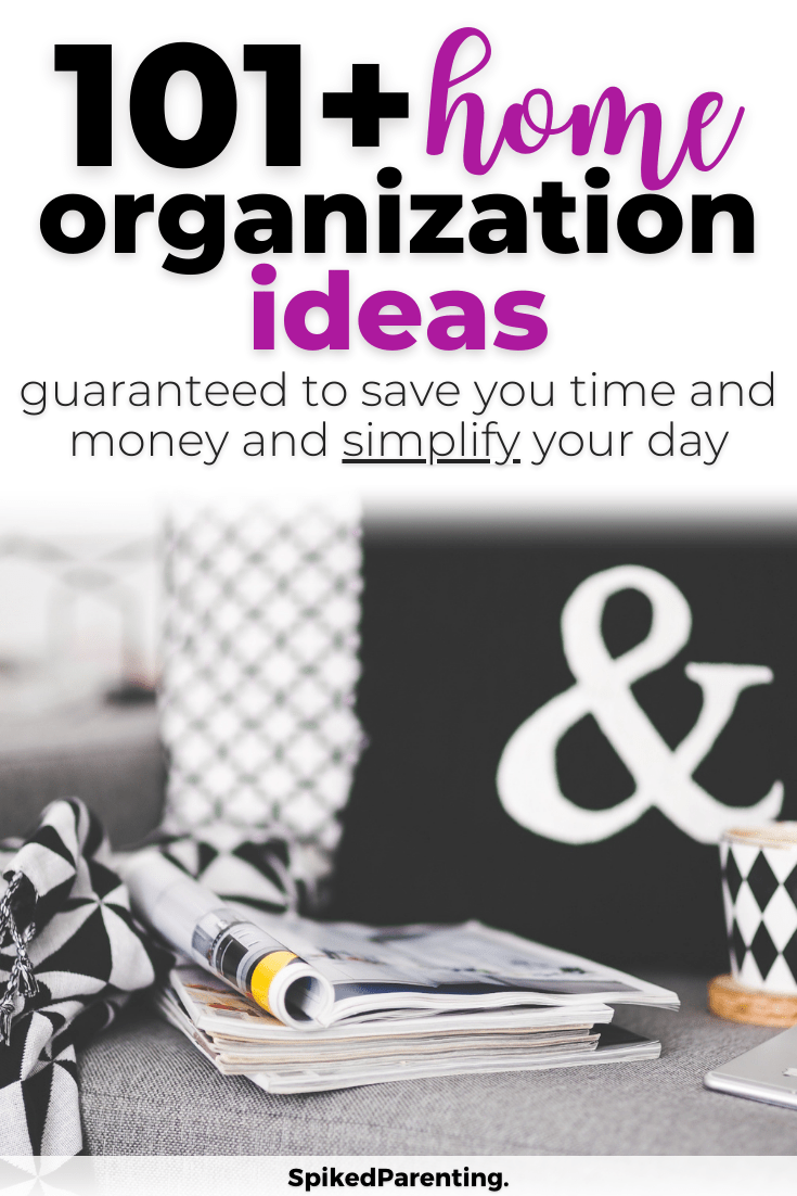 100+ Home Organization Ideas