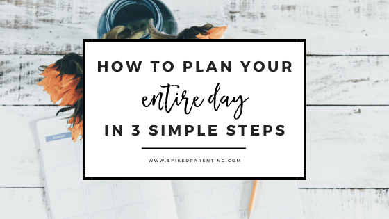 How to Plan Your Day in 3 Simple Steps
