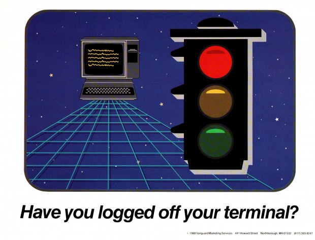 Have you logged off your terminal? - 80s Sysadmin Posters