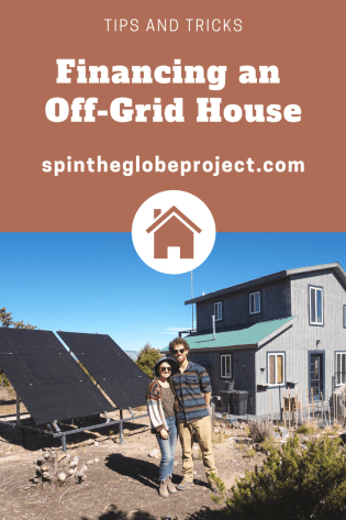 tips and tricks for financing an off grid house