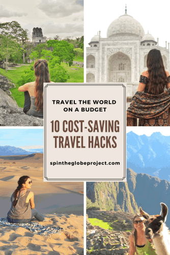travel the world on a budget 10 cost saving travel hacks