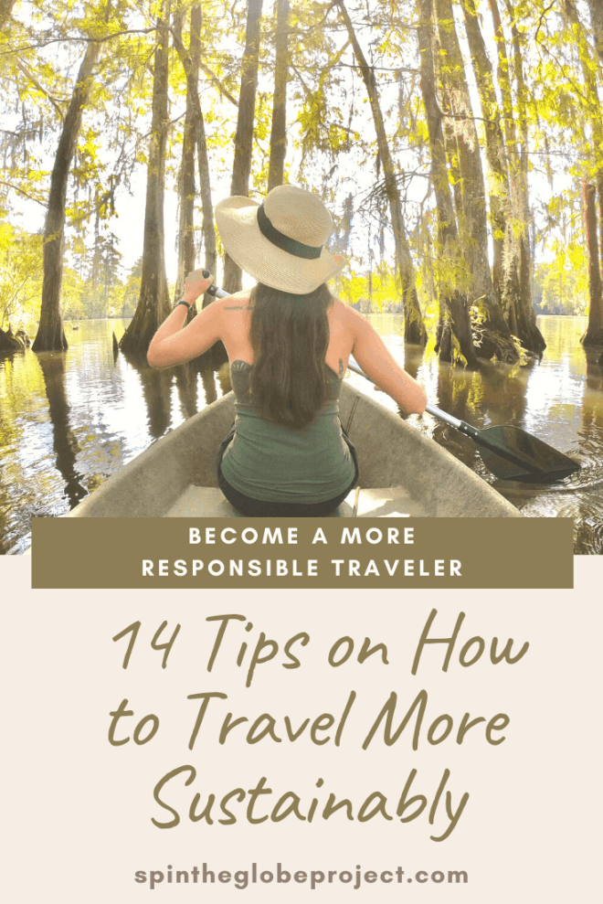tips on how to travel more responsibly and become a more responsible traveler