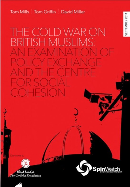 How Policy Exchange and the Centre for Social Cohesion encourage The Cold War on British Muslims.
