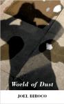 World of Dust, by Joel Biroco
