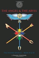 The Angel and the Abyss, by J Daniel Gunther