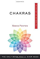 Chakras, Plain and Simple, by Sasha Fenton