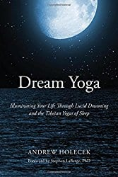 Dream Yoga, by Andrew Holecek