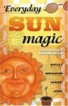 Everyday Sun Magic, by Dorothy Morrison