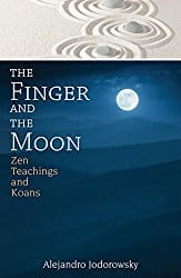 The Finger and the Moon, by Alejandro Jodorowsky