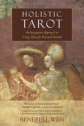 Holistic Tarot, by Benebell Wen
