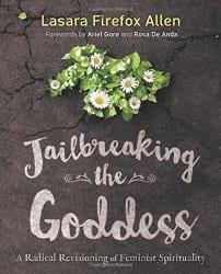 Jailbreaking the Goddess, by Lasara Firefox Allen