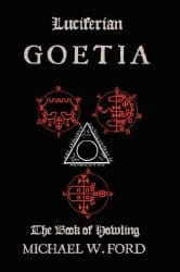 Luciferian Goetia, by Michael Ford