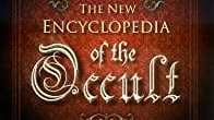 The New Encyclopedia of the Occult, by John Michael Greer